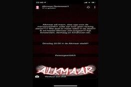 Ook in Alkmaar en Heerhugowaard diverse oproepen om te rellen